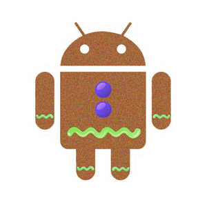 Android2.3:Gingerbread(ジンジャーブレッド)